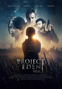 """Project Eden: Vol. I / Проект """"Рай"""": Том I (2017)"""