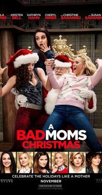 A Bad Moms Christmas / Палави мамчета по Коледа (2017)