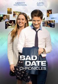 The Bad Date Chronicles / Любовни хроники (2017)