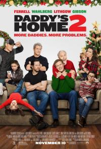 Daddy's Home 2 / Баща в излишък 2 (2017)