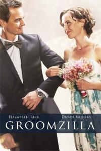 Groomzilla / Обсебеният младоженец (2017)