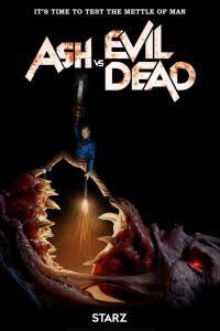 Ash vs Evil Dead / Аш срещу Злите Мъртви - S03E01