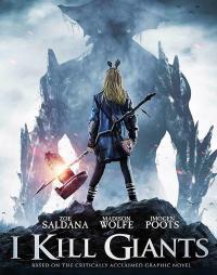 I Kill Giants / Аз убивам великани (2017)