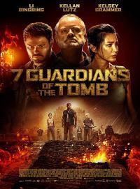 7 Guardians of the Tomb / 7-те пазителя на гробницата (2018)