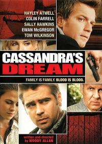 Cassandra's Dream / Мечтата за Касандра (2007)