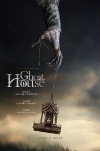Ghost House / Призрачна Къща (2017)