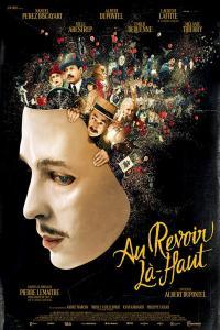 Au revoir là-haut / Довиждане там горе (2017)