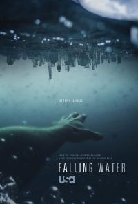 Falling water / Падаща вода - S02E10 - Season Finale