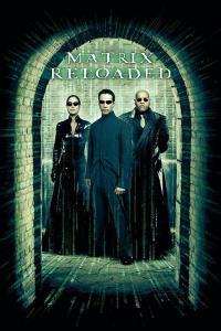 The Matrix: Reloaded / Матрицата: Презареждане (2003)