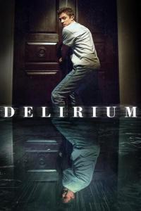 Delirium / Истерия (2018)