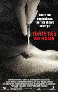 Turistas / Туристи (2006)