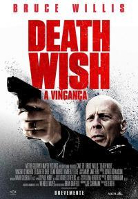 Death Wish /Лично правосъдие (2018)
