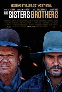 The Sisters Brothers / Братята Систър (2018)