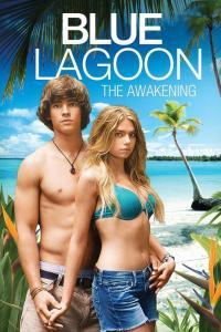 Blue Lagoon: The Awakening / Синята лагуна: Пробуждане (2012) (BG Audio)