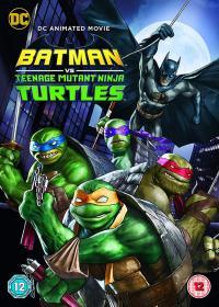 Batman vs. Teenage Mutant Ninja Turtles / Батман срещу Костенурките нинджа (2019)