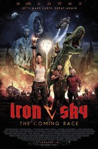 Iron Sky: The Coming Race / Желязно небе 2: Настъпващата раса (2019)
