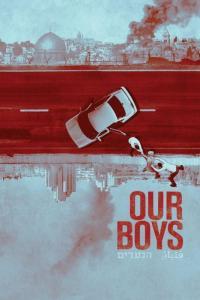 Our Boys / Наши момчета - S01E01