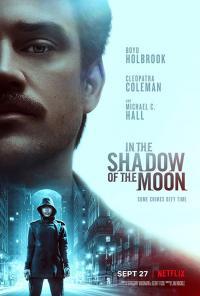In the Shadow of the Moon / В сянката на Луната (2019)