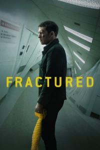 Fractured / Изгубени (2019)