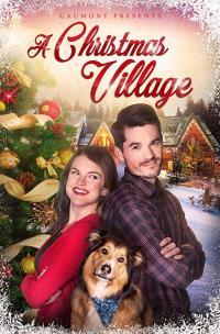 A Christmas Village / Коледно градче (2018) (BG Audio)