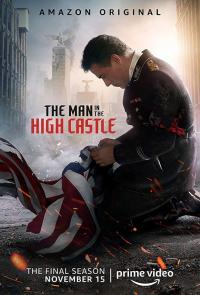The Man in the High Castle / Човекът във високия замък - S04E10 - Series Finale