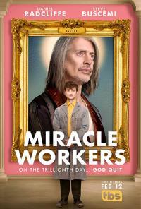 Miracle Workers / Чудотворци - S01E07 - Season Finale