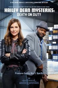 Hailey Dean Mysteries: Death on Duty / Мистериите на Хейли Дийн: Убит на пост (2019)