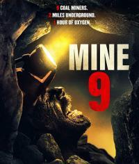 Mine 9 / Мина 9 (2019)