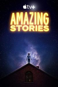 Amazing Stories / Невероятни Истории - S01E01