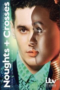Noughts + Crosses / Кръстчета и нули - S01E02