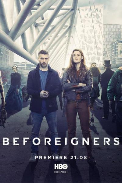 Beforeigners / Времевите имигранти - S01E01