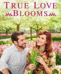 True Love Blooms / С аромат на любов (2019) (BG Audio)