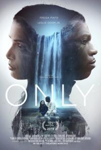 Only / Единствените (2019)
