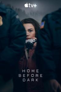 Home Before Dark / Вкъщи преди залез - S01E08