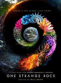 One Strange Rock / Непознатата планета - S01E02