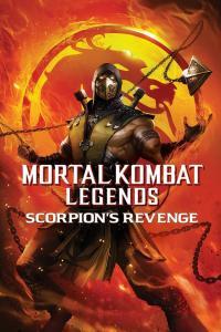 Mortal Kombat Legends: Scorpions Revenge / Смъртоносна битка - Легенди: Отмъщението на Скорпион (2020)