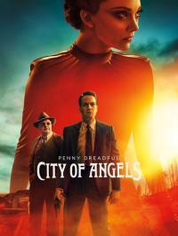 Penny Dreadful: City of Angels / Ужаси в града на ангелите - S01E02