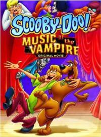 Scooby Doo! Music of the Vampire / Скуби Ду! Музиката на вампира (2012)