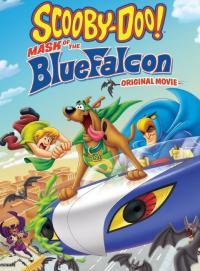 Scooby-Doo! Mask of the Blue Falcon / Скуби-Ду! Маската на Синия сокол (2012) (BG Audio)