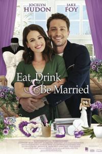 Eat, Drink & Be Married / Яжте, пийте и се оженете (2019) (BG Audio)
