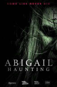 Abigail Haunting / Тайната на Абигейл (2020)