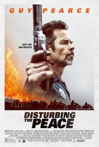 Disturbing the Peace / Нарушаване на мира (2020)