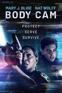 Body Cam / Правосъдие от Рая (2020)