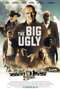 The Big Ugly / Голямата грозотия (2020)