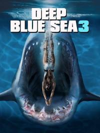 Deep Blue Sea 3 / Синята бездна 3 (2020)