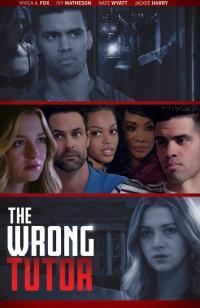 The Wrong Tutor / Другата учителка (2019)