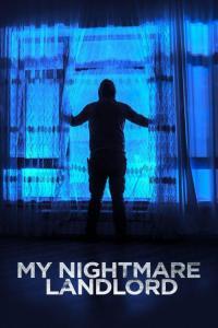 My Nightmare Landlord / Кошмарен хазяин (2020)