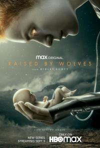 Raised by Wolves / Отгледани от вълци - S01E10 - Season Finale