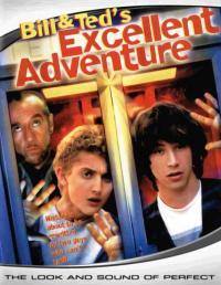 Bill & Ted's Excellent Adventure / Невероятните приключения на Бил и Тед (1989)