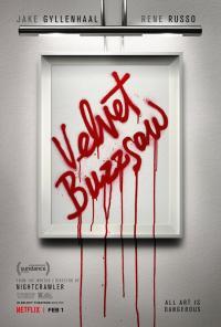 Velvet Buzzsaw / Кадифената резачка (2019)